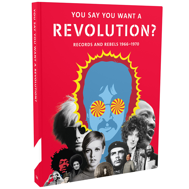 You Say You Want a Revolution? Records and Rebels 1966-1970 (Hardcover)