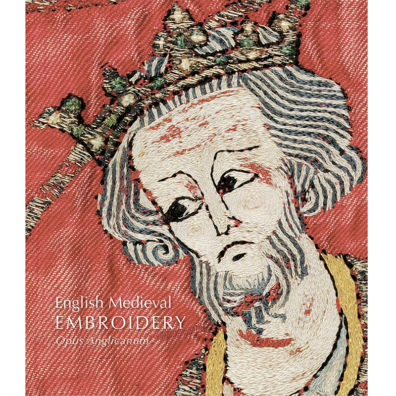 English Medieval Embroidery: Opus Anglicanum (Hardcover)