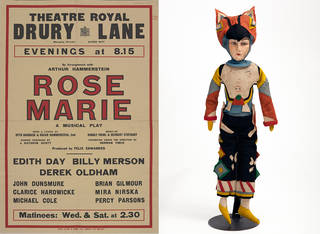 Left to right: Poster advertising Rose-Marie at Theatre Royal, Drury Lane, David Allen & Sons Ltd., 1925, England. © Victoria and Albert Museum, London. Souvenir doll of a Totem-Pole chorus girl, from the musical Rose-Marie, unknown, 1925, UK. Museum no. S.95-2007. © Victoria and Albert Museum, London