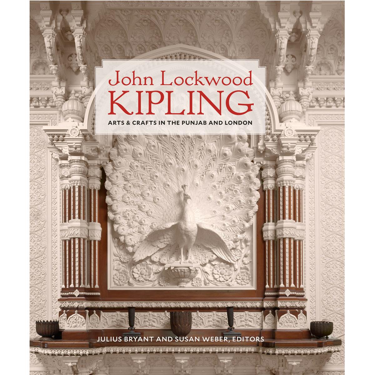 John Lockwood Kipling: Arts and Crafts in the Punjab and London (Hardcover)