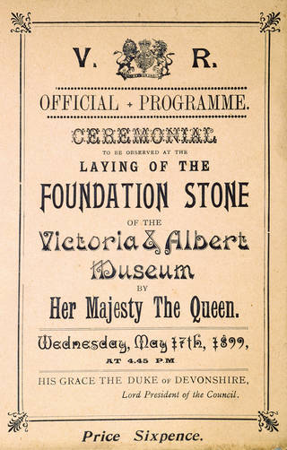 Official programme for the laying of the foundation stone of the Victoria and Albert Museum, 1899. Museum no. E.1458-1984 CIS. © Victoria and Albert Museum, London