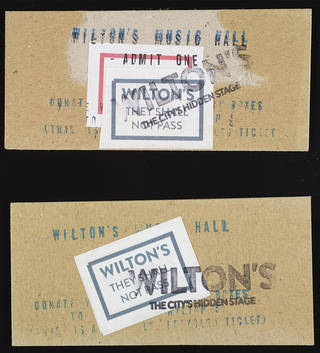 Handmade tickets for Wilton's Music Hall, 2009. © Wilton's Music Hall