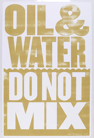 Photo of Oil & Water Do Not Mix, screenprinted poster, designed by Anthony Burrill, printed by Adams of Rye, 2010, UK. Museum no. E.1086-2011. © Victoria and Albert Museum, London