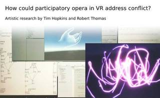 How could participatory opera in virtual reality address conflict? photo
