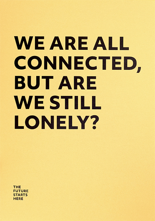 We are all connected, but are we still lonely? Digital print