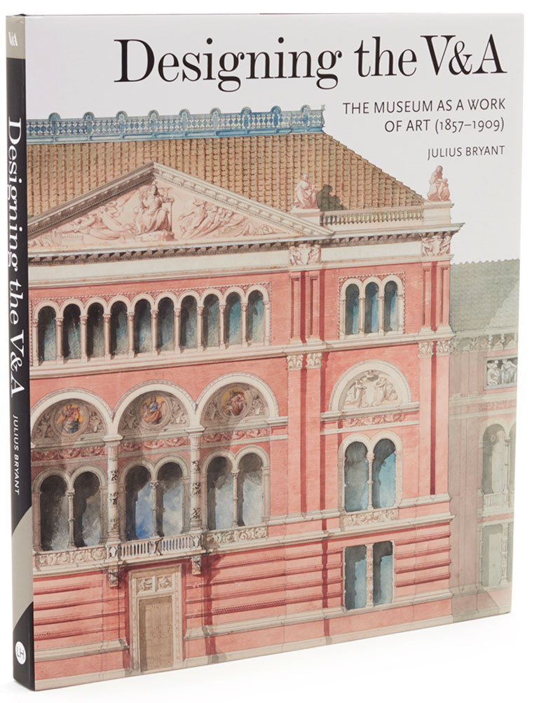 Designing the V&A: The Museum as a Work of Art (1857–1909)