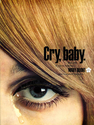Cry, baby. Advertisement for Mary Quant tearproof mascara, 1967