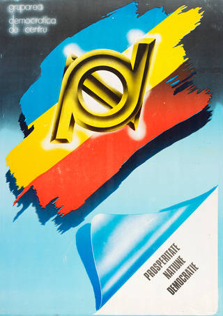 The Democratic Group from the Centre. Prosperity, Nation, Democracy, poster, unknown, 1990, Romania. Museum no. E.2369-1991. © Victoria and Albert Museum, London