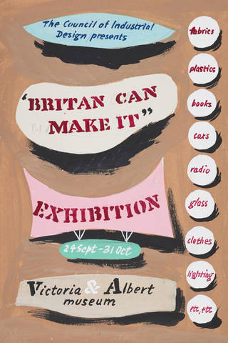 Ashley Havinden, trial design for the 'Britain Can Make It' exhibition poster sketch, 1946, National Galleries of Scotland. Presented by the artist's family, 1994.