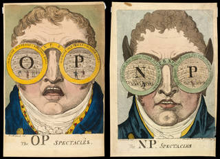 (Left to right) Caricature print of John Philip Kemble wearing 'The OP Spectacles', Isaac Cruikshank, 17 November 1809, London, England. Museum no. S.4776-2009. © Victoria and Albert Museum, London; Caricature print of John Philip Kemble wearing 'The NP Spectacles', Isaac Cruikshank, 23 November 1809, London, England. Museum no. S.4777-2009. © Victoria and Albert Museum, London