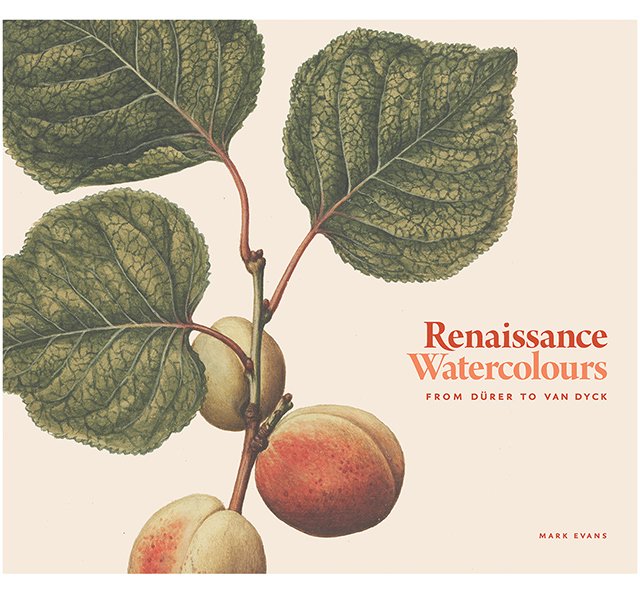 Renaissance Watercolours: From Durer to Van Dyck