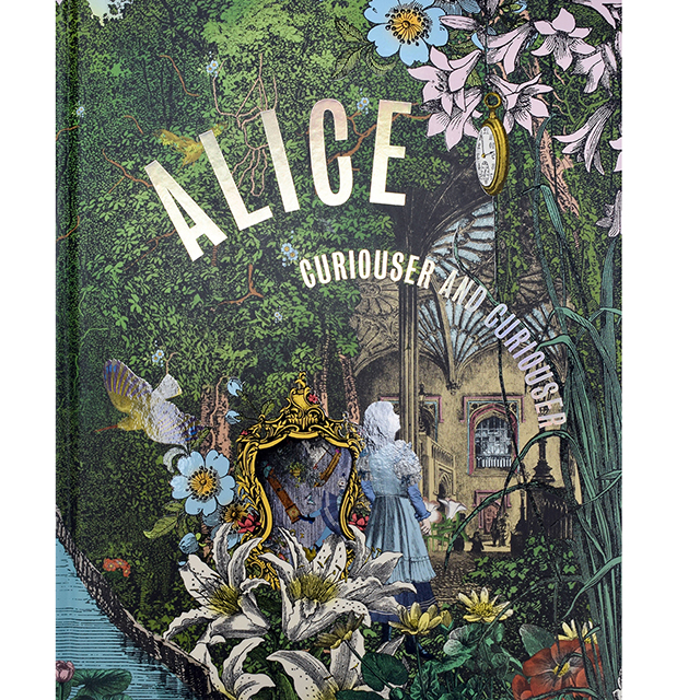 Alice, Curiouser and Curiouser (Hardback)